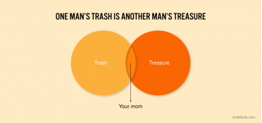One man's trash is another man's treasure