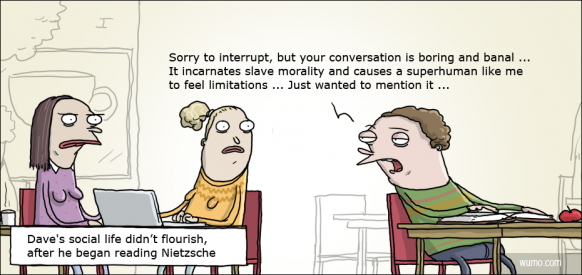 Nietzsche does wonders for your social life