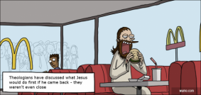 What would Jesus do on his first day back on Earth?