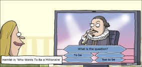 Hamlet in 'Who Wants To Be a Millionaire'